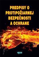 Predpisy o protipožiarnej bezpečnosti a ochrany