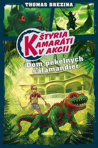 Dom pekelných salamandier