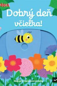 Dobrý deň, včielka!