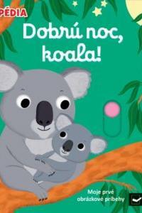 Dobrú noc, koala!
