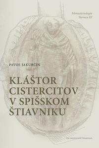 Kláštor cistercitov v Spišskom Štiavniku