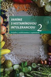 Varíme s histamínovou intoleranciou 2