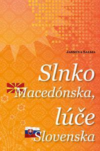 Slnko Macedónska, lúče Slovenska