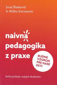 Naivná pedagogika z praxe II. - Buďme vzorom pre naše deti