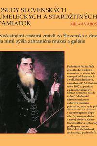 Osudy slovenských umeleckých a starožitných pamiatok
