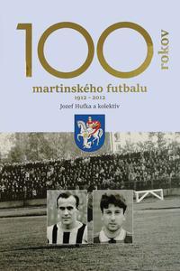 100 rokov martinského futbalu