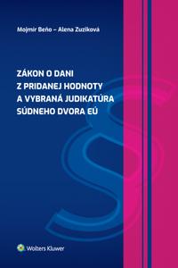 Zákon o dani z pridanej hodnoty a vybraná judikatúra Súdneho dvora EÚ