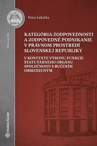 Kategória zodpovednosti a zodpovedné podnikanie v právnom prostredí Slovenskej republiky