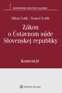 Zákon o Ústavnom súde Slovenskej republiky - Komentár