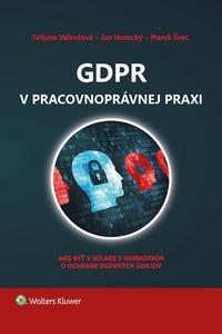 GDPR v pracovnoprávnej praxi