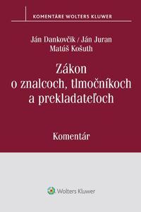 Zákon o znalcoch, tlmočníkoch a prekladateľoch - Komentár