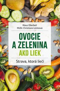 Ovocie a zelenina ako liek