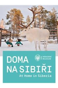Doma na Sibiři / At Home in Siberia