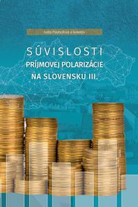 Súvislosti príjmovej polarizácie na Slovensku III.