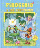 Pinocchio a iné rozprávky