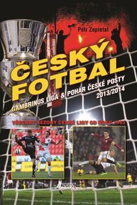 Český fotbal - Gambrinus liga a Pohár České pošty