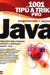 1001 tipů a triků pro programování v jazyce Java