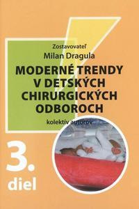 Moderné trendy v detských chirurgických oboroch