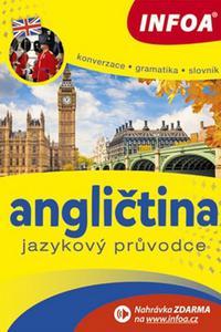 Angličtina - Jazykový průvodce (Konverzace, Gramatika, Slovník)