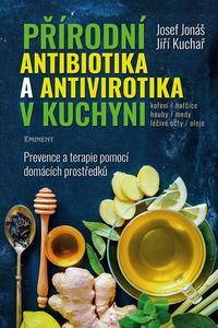 Přírodní antibiotika a antivirotika v kuchyni