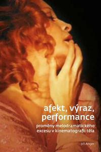 Afekt, výraz, performance