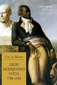 Zrod moderního světa 1780-1914