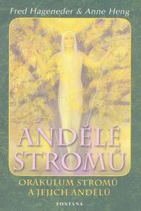 Andělé stromů - Rady pro osobní i globální transformaci