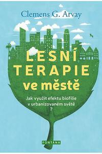 Lesní terapie ve městě