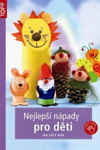 TOPP - Nejlepší nápady pro děti na celý rok