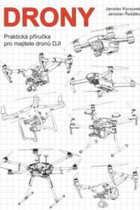 Drony - Praktická příručka