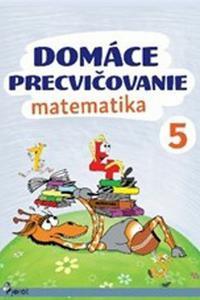 Domáce precvičovanie matematika 5