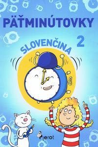 Päťminútovky slovenčina 2.ročník ZŠ