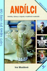Andílci - Tvůrčí nápady pro volný čas