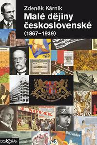 Malé dějiny československé (1867-1939)