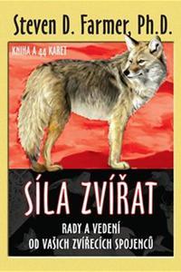 Síla zvířat - Rady a vedení od vašich zvířecích spojenců. Kniha a 44 karet
