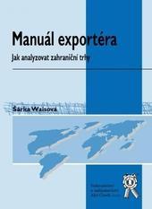 Manuál exportéra - Jak analyzovat zahraniční trhy