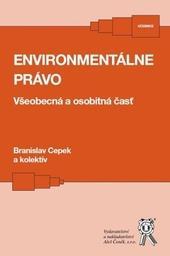 Environmentálne právo Všeobecná a osobitná časť