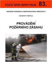 Provádění požárního zásahu