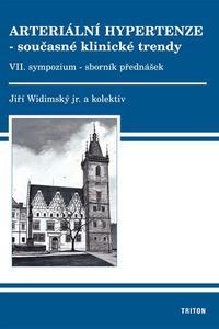 Arteriální hypertenze - současné klinické trendy - VII. sympozium - sborník přednášek