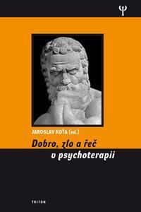Dobro, zlo a řeč v psychoterapii