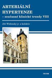 Arteriální hypertenze - současné klinické trendy - VIII. sympozium - sborník přednášek