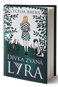 Dívka jménem Lyra