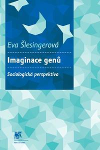 Imaginace genů. Sociologická perspektiva