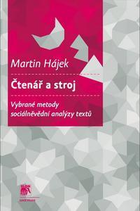 Čtenář a stroj - Vybrané metody sociálněvědní analýzy textů