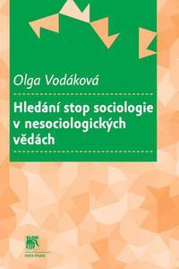 Hledání stop sociologie v nesociologických vědách