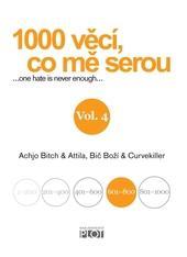 1000 věcí, co mě serou Vol. 4