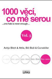 1000 věcí, co mě serou Vol. 5