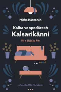 Kalba ve spoďárech: Kalsarikänni