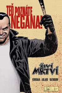 Teď poznáte Negana!