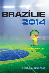 Brazílie 2014 - Fifa world cup Brasil